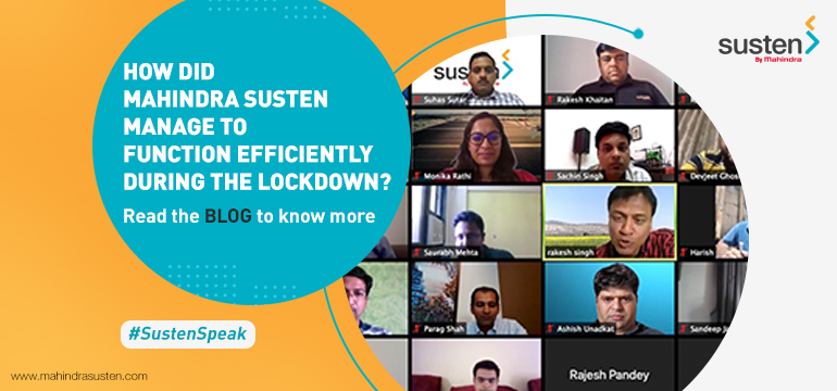 Mahindra Susten – Adapting to a Lockdown Work Culture