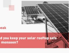 How Should You Keep Your Solar Safe During Monsoon?