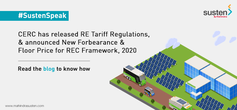 CERC Latest Update – RE Tariff Regulations, New Forbearance & Floor Price for REC Framework, 2020